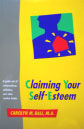 Claiming Your Self Book by Carolyn M. Ball